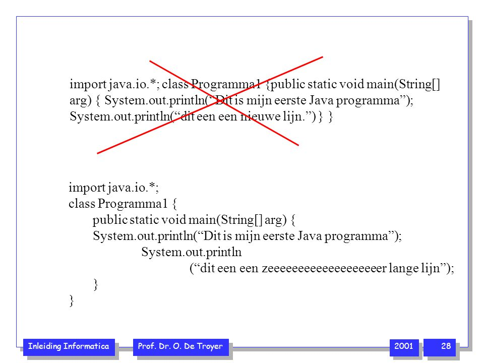 import java.io.*; class Programma1 {public static void main(String[]